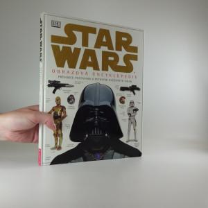 náhled knihy - Star Wars : obrazová encyklopedie : [průvodce postavami a bytostmi Hvězdných válek]
