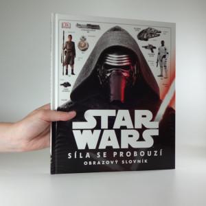 náhled knihy - Star Wars. Síla se probouzí : obrazový slovník