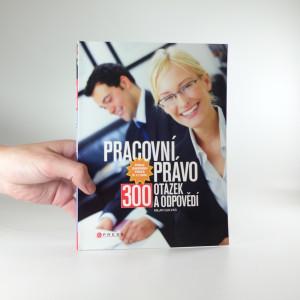 náhled knihy - Pracovní právo : 300 otázek a odpovědí