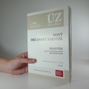 náhled knihy - Nový občanský zákoník : rejstřík : redakční uzávěrka 23.11.2015