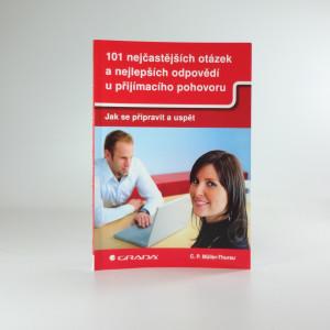 náhled knihy - 101 nejčastějších otázek a nejlepších odpovědí u přijímacího pohovoru : jak se připravit a uspět