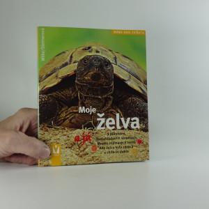 náhled knihy - Moje želva a já : [s přílohami na rozkládacích stránkách]