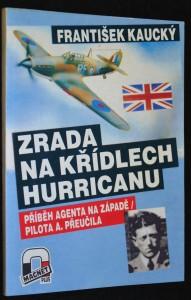 náhled knihy - Zrada na křídlech hurricanu: Příběh agenta na západě, pilota A. Přeučila