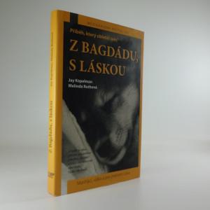 náhled knihy - Z Bagdádu, s láskou : mariňáci, válka a pes jménem Láva