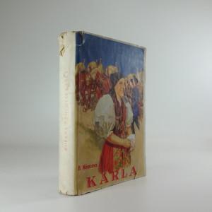 náhled knihy - Karla (Pan učitel ; Rozárka ; Dobrý člověk ; Divá Bára)