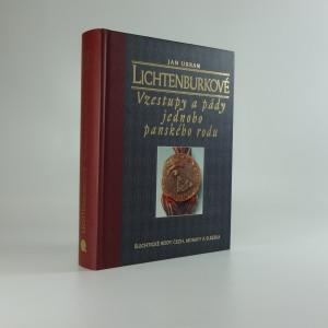 náhled knihy - Lichtenburkové : vzestupy a pády jednoho panského rodu