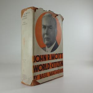 náhled knihy - John R. Mott, World citizen