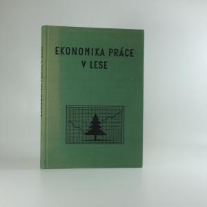 náhled knihy - Ekonomika práce v lese