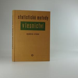 náhled knihy - Statistické metody v lesnictví : Učeb. pro les. fak. vys. škol zeměd.