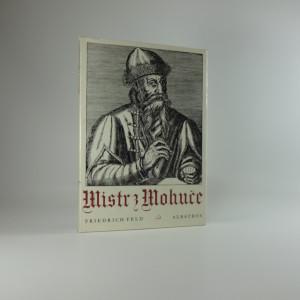 náhled knihy - Mistr z Mohuče : dobrodružný příběh jednoho vynálezu