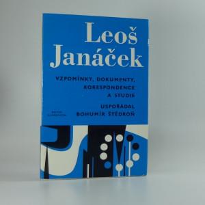 náhled knihy - Leoš Janáček - vzpomínky, dokumenty, korespondence a studie