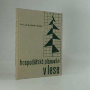 náhled knihy - Hospodářské plánování v lese : metodika úpravnického plánování