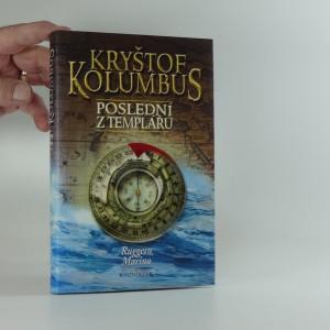 náhled knihy - Kryštof Kolumbus : poslední z templářů