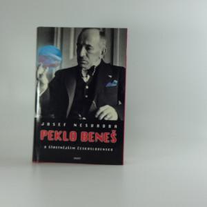 náhled knihy - Peklo Beneš (Indinet), O šťastnějším Československu