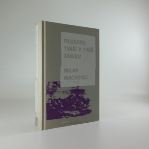 náhled knihy - Filosofie tváří v tvář zániku