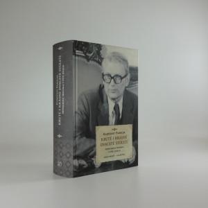 náhled knihy - Kruté i krásné dvacáté století : memoárová mozaika v pěti dílech