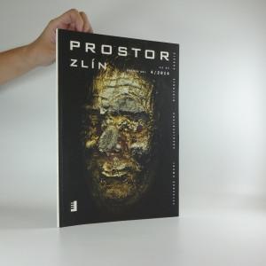 náhled knihy - Prostor Zlín: Ročník XXI., 4/2014