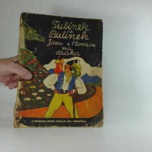 náhled knihy - Tulínek a Bulínek jdou s Honzou na draka