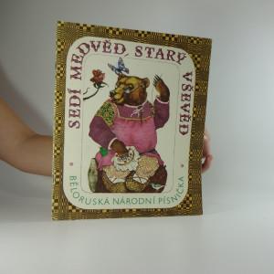 náhled knihy - Sedí medvěd, starý vševěd - Běloruská národní písnička