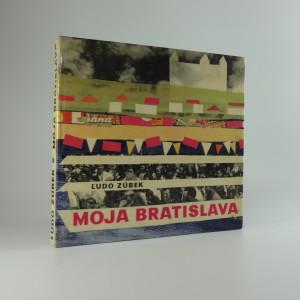 náhled knihy - Moja Bratislava
