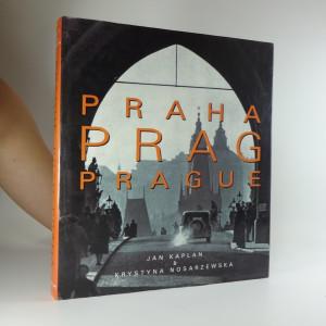náhled knihy - Praha = Prag = Prague : the turbulent century = das turbulente Jahrhundert = le siècle turbulent