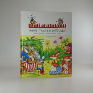 náhled knihy - Malí gratulanti : veselá říkadla o zvířátkách Josefa Kožíška a Josefa Václava Sládka