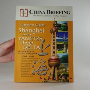 náhled knihy - Business Guide to Shanghai and the Yangtze River Delta