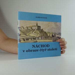 náhled knihy - Náchod v obraze čtyř století