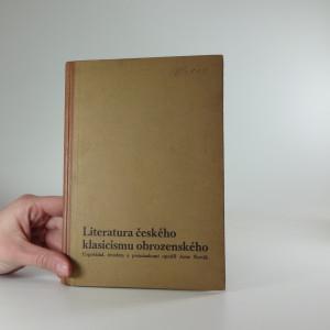 náhled knihy - Literatura českého klasicismu obrozenského