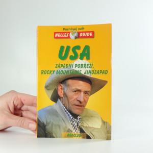 náhled knihy - USA - Západní pobřeží, Rocky Mountains, jihozápad : cestovní příručka se 144 vyobrazeními a 21 mapami
