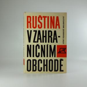 náhled knihy - Ruština v zahraničním obchodě : Cvičebnice obchodní korespondence a obchodního styku