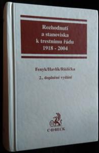 náhled knihy - Rozhodnutí a stanoviska k trestnímu řádu : 1918-2004