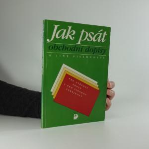 náhled knihy - Jak psát obchodní dopisy a jiné písemnosti : pro střední školy i pro širokou veřejnost
