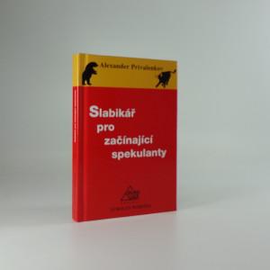náhled knihy - Slabikář pro začínající spekulanty