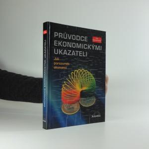 náhled knihy - Průvodce ekonomickými ukazateli : jak porozumět ekonomii