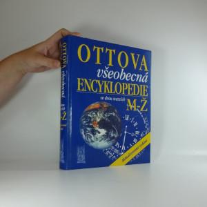 náhled knihy - Ottova všeobecná encyklopedie ve dvou svazcích. 2. díl M-Ž