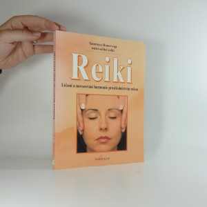 náhled knihy - Reiki : léčení a navozování harmonie prostřednictvím rukou