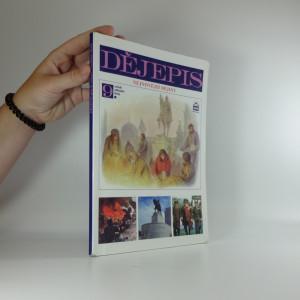 náhled knihy - Dějepis : pro 9. ročník základní školy a 4. ročník osmiletého gymnázia. Nejnovější dějiny