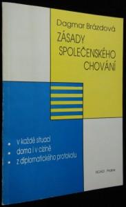 náhled knihy - Zásady společenského chování : v každé situaci, doma i v cizině, z diplomatického protokolu