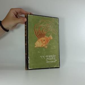 náhled knihy - Moře a jeho tvorstvo