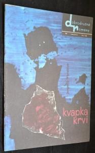 náhled knihy - Dobrodružné romány Smena, č. 104 Kvapka krvi: príbeh štyroch sovietských vojakov za II. svetovej vojny