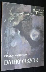 náhled knihy - Dobrodružné romány Smena, č. 110 Daleký obzor: román z Divokého západu