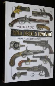 náhled knihy - Sbírka pistolí a revolverů: 206 pistolí a revolverů z českých soukromých sbírek