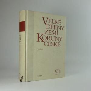 náhled knihy - Velké dějiny zemí Koruny české (VII.)
