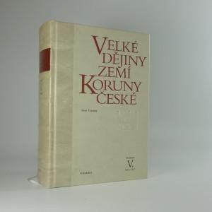 náhled knihy - Velké dějiny zemí Koruny české (V.)