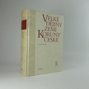 náhled knihy - Velké dějiny zemí Koruny české (II.)