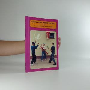 náhled knihy - Sebeobrana nejen na ulici aneb jak se slabší mohou ubránit silnějším