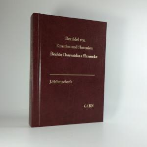 náhled knihy - Šlechta Chorvatska a Slavonska. Der Adel von Kroatien und Slavonien