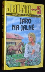 náhled knihy - Jalna 5. díl, Jaro na Jalně