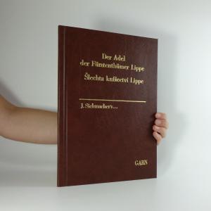 náhled knihy - Šlechta knížectví Lippe. Der Adel der Fürstenthümer Lippe und Schaumburg-Lippe